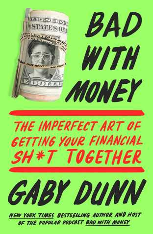 Bad with Money by Gaby Dunn Book Review